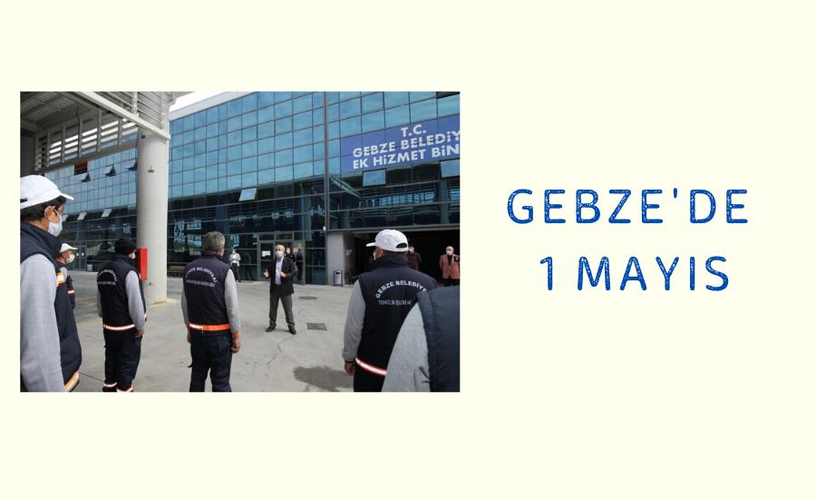 Gebze'de 365 Gün İşçinin Günü
