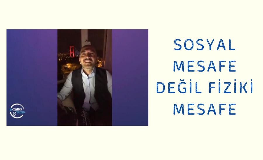 """Ender Saraç; """"Esas olan Fiziki Mesafe"""""""