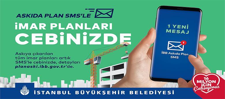 ASKIYA ÇIKAN PLANLAR SMS'LE CEPTE!